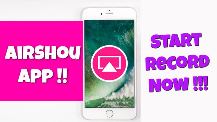 Screen Recording App for iOS Airshou